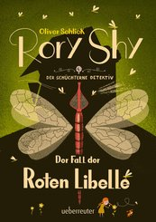 Rory Shy, der schüchterne Detektiv - Der Fall der Roten Libelle (Rory Shy, der schüchterne Detektiv, Bd. 2) (eBook, ePUB)