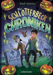 Die Schlotterbeck-Chroniken (eBook, ePUB)