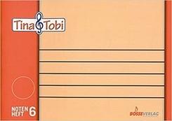 """Musikalische Früherziehung - Musikschulprogramm """"Tina & Tobi""""; Notenschreibheft 6"""