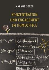 Konzentration und Engagement im Homeoffice (eBook, ePUB)