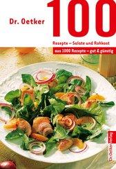 100 Rezepte - Salate und Rohkost (eBook, ePUB)