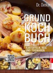 Grundkochbuch - Einzelkapitel Kartoffeln, Reis und Teigwaren (eBook, ePUB)