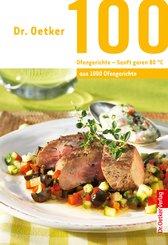 100 Ofengerichte - Sanft Garen 80 ° (eBook, ePUB)