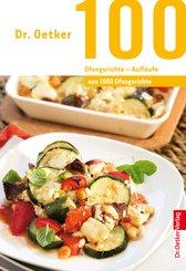 100 Ofengerichte - Aufläufe (eBook, ePUB)