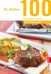 100 Ofengerichte - Fleisch (eBook, ePUB)