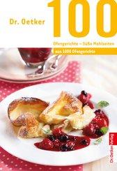 100 Ofengerichte - Süße Mahlzeiten (eBook, ePUB)