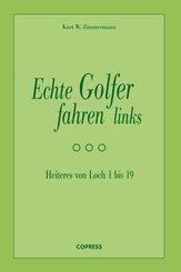 Echte Golfer fahren links (eBook, ePUB)