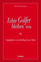 Echte Golfer bleiben treu (eBook, ePUB)