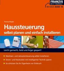 Haussteuerung selbst planen und installieren (eBook, PDF)