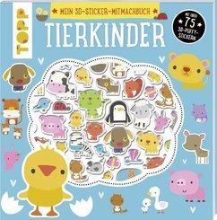 Mein 3D-Sticker-Mitmachbuch: Tierkinder