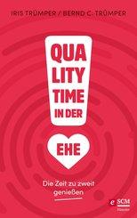 Quality Time in der Ehe (eBook, ePUB)