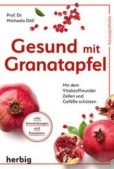 Gesund mit Granatapfel (eBook, ePUB)