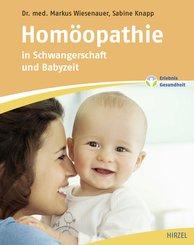 Homöopathie in Schwangerschaft und Babyzeit (eBook, PDF)