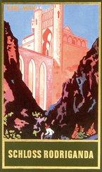 Schloss Rodriganda (eBook, ePUB)