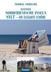 Reiseführer Nordfriesische Inseln Sylt (eBook, ePUB)