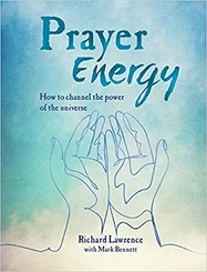 Prayer Energy: How to channel the power of the universe
