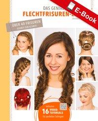 Das geniale Flechtfrisuren-Buch (eBook, PDF)
