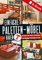 Einfache Paletten-Möbel bauen (eBook, PDF)