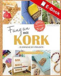 Fang an mit Kork (eBook, PDF)