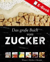 Das große Buch vom Zucker (eBook, PDF)