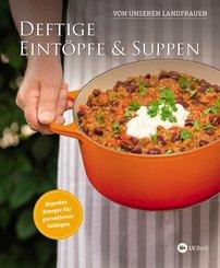 Deftige Eintöpfe und Suppen von unseren Landfrauen (eBook, ePUB)