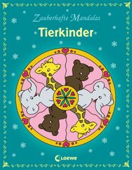 Zauberhafte Mandalas; Tierkinder