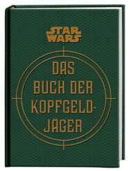 Star Wars™ - Das Buch der Kopfgeldjäger