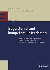 Begeisternd und kompetent unterrichten (eBook, ePUB)