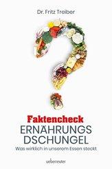 Faktencheck Ernährungsdschungel (eBook, ePUB)