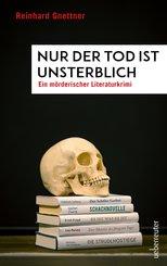 Nur der Tod ist unsterblich (eBook, ePUB)