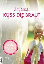 White Wedding - Küss die Braut! (eBook, ePUB)