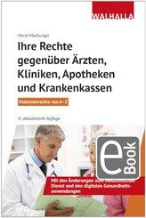 Ihre Rechte gegenüber Ärzten, Kliniken, Apotheken und Krankenkassen (eBook, ePUB)