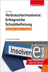 Verbraucherinsolvenz: Erfolgreiche Schuldbefreiung (eBook, ePUB)