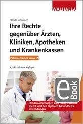 Ihre Rechte gegenüber Ärzten, Kliniken, Apotheken und Krankenkassen (eBook, PDF)
