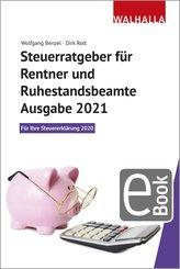 Steuerratgeber für Rentner und Ruhestandsbeamte - Ausgabe 2021 (eBook, PDF)