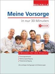 Meine Vorsorge in nur 30 Minuten (eBook, PDF)