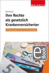 Ihre Rechte als gesetzlich Krankenversicherter (eBook, ePUB)