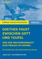 Goethes Faust zwischen Gott und Teufel (eBook, ePUB)