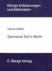 Germania Tod in Berlin von Heiner Müller. Textanalyse und Interpretation. (eBook, PDF)