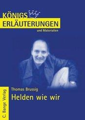 Helden wie wir von Thomas Brussig. Textanalyse und Interpretation. (eBook, PDF)