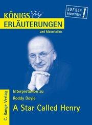 A Star Called Henry von Roddy Doyle. Textanalyse und Interpretation in deutscher Sprache. (eBook, PDF)