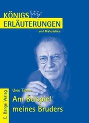 Am Beispiel meines Bruders von Uwe Timm. Textanalyse und Interpretation. (eBook, PDF)