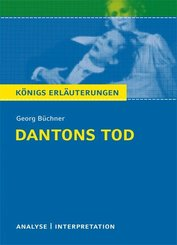 Dantons Tod von Georg Büchner. Textanalyse und Interpretation mit ausführlicher Inhaltsangabe und Abituraufgaben mit Lösungen. (eBook, PDF)