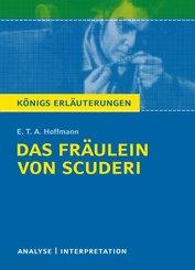 Das Fräulein von Scuderi von E.T.A Hoffmann. Textanalyse und Interpretation mit ausführlicher Inhaltsangabe und Abituraufgaben mit Lösungen. (eBook, PDF)
