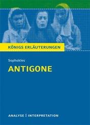 Antigone von Sophokles. Textanalyse und Interpretation mit ausführlicher Inhaltsangabe und Abituraufgaben mit Lösungen. (eBook, PDF)