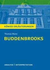 Buddenbrooks von Thomas Mann. Textanalyse und Interpretation mit ausführlicher Inhaltsangabe und Abituraufgaben mit Lösungen. (eBook, PDF)