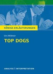 Top Dogs von Urs Widmer. Textanalyse und Interpretation mit ausführlicher Inhaltsangabe und Abituraufgaben mit Lösungen. (eBook, PDF)