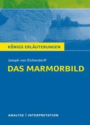 Das Marmorbild. Königs Erläuterungen. (eBook, ePUB)