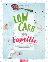 Low Carb trotz Familie (eBook, ePUB)