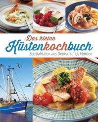 Das kleine Küstenkochbuch (eBook, ePUB)